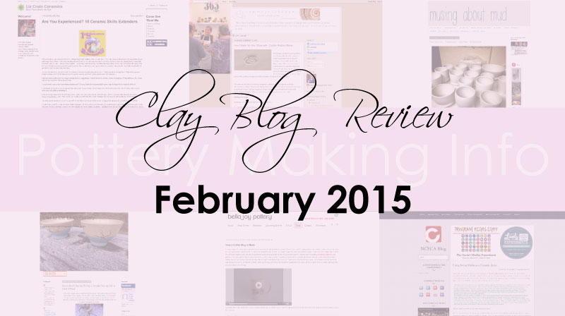 Clay Blog Review: February 2015