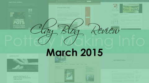 Clay Blog Review: March 2015
