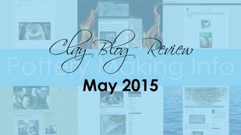 Clay Blog Review: May 2015