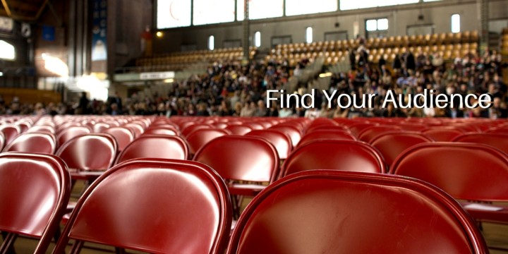 find your audience
