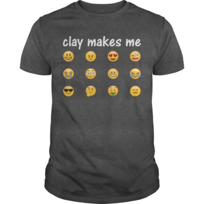 Pottery Shirt: Clay Makes Me with Emojis (white writing)