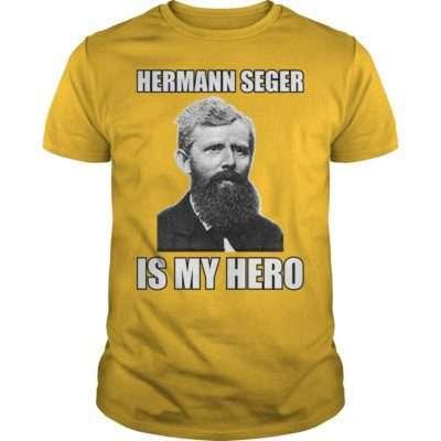 Pottery Shirt: Hermann Seger is my Hero