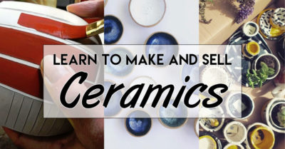 learn to make and sell ceramics