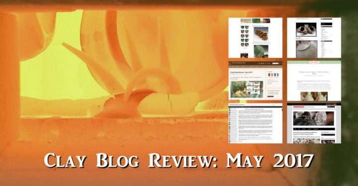 clay blog review: may 2017