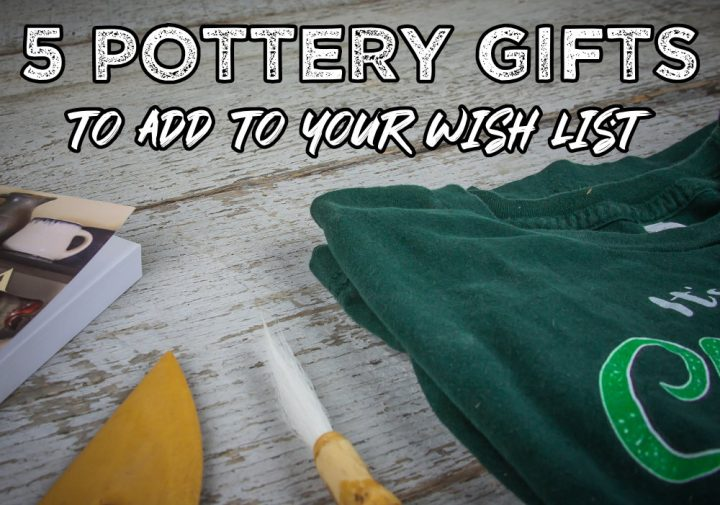 5 Awesome Pottery Gifts